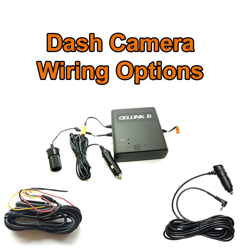 Dash Camera Wiring Options