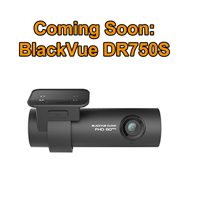 Coming Soon- BlackVue DR750S