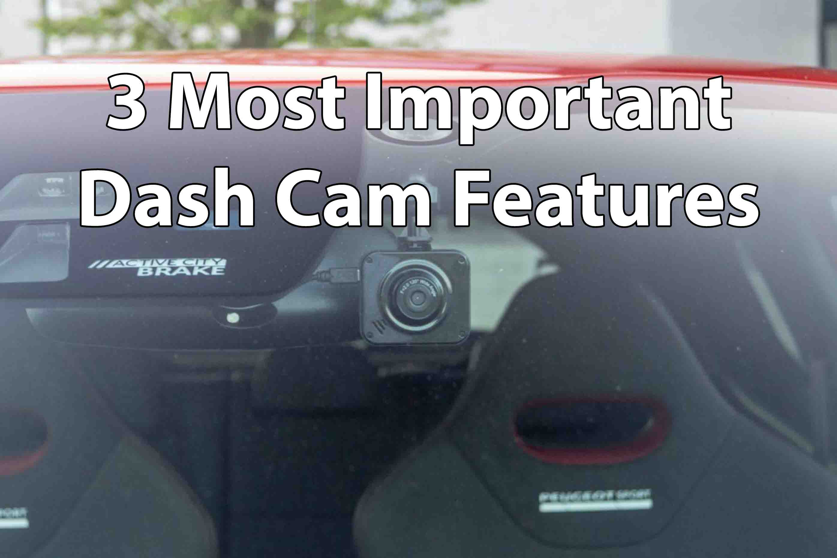 Most Important Dash Cam Features